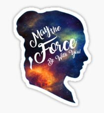 May the Force be With You - Carrie Fisher -Princess Leia Tribute Shirt Sticker