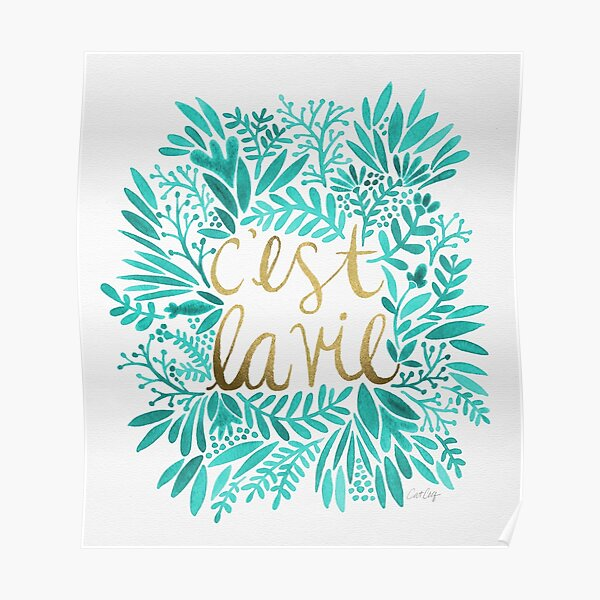 That's Life – Turquoise & Gold Poster