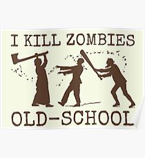 Funny Retro Old School Zombie Killer Hunter 2 Poster