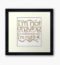 Telling you why I'm write - Lawyer Design Framed Print
