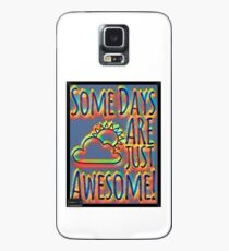 Some days are awesome in color  Case/Skin for Samsung Galaxy