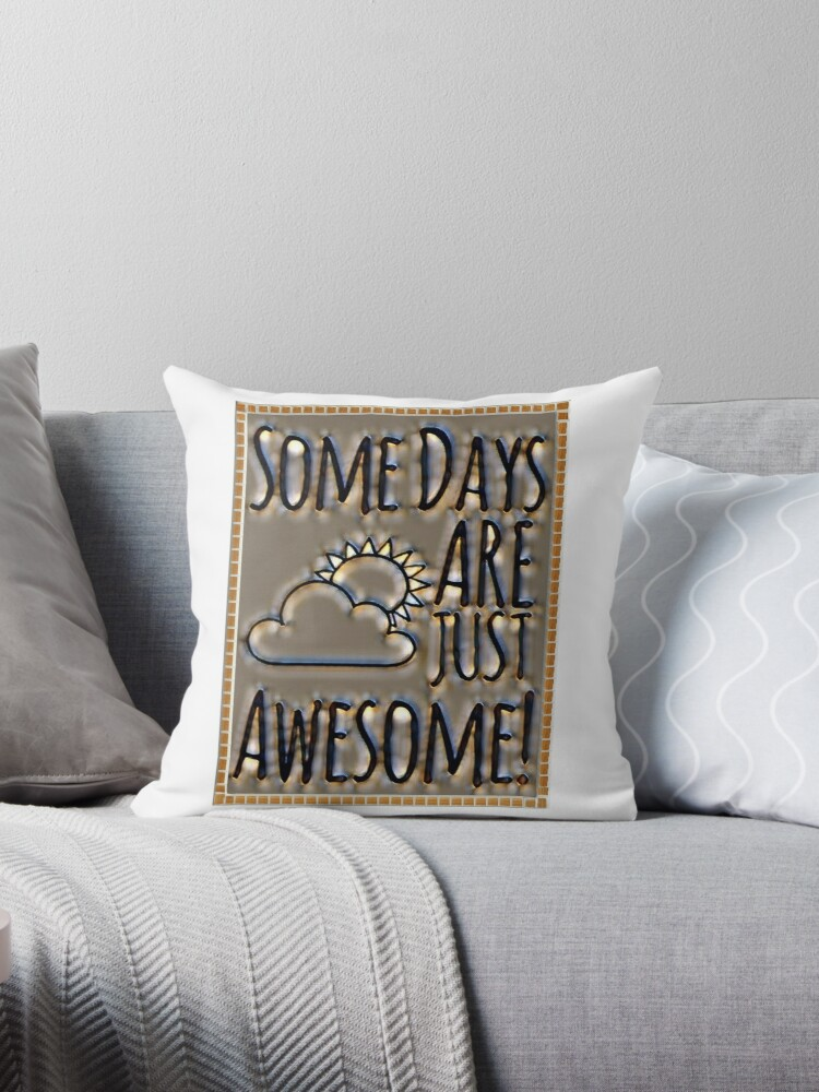 Awesome some days by Keywebco