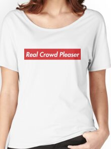 Real Crowd Pleaser Women's Relaxed Fit T-Shirt