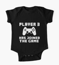 Player 3 has joined the game funny baby boy One Piece - Short Sleeve