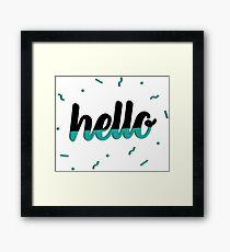 Hello - Teal Framed Print