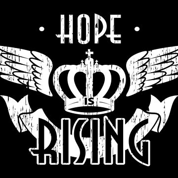 Hope is Rising Merch by exodusrising