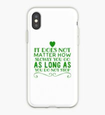 Motivation do not stop iPhone Case