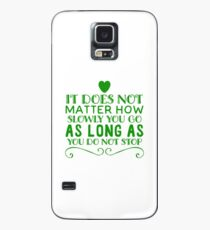 Motivation do not stop Case/Skin for Samsung Galaxy