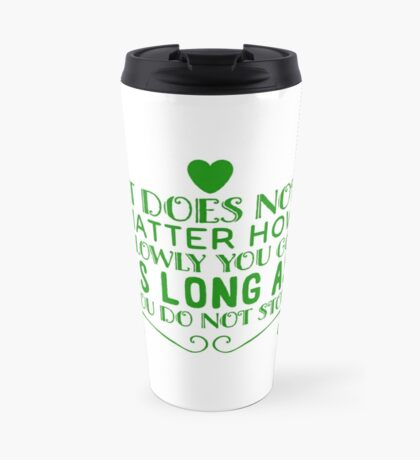 Motivation do not stop Travel Mug
