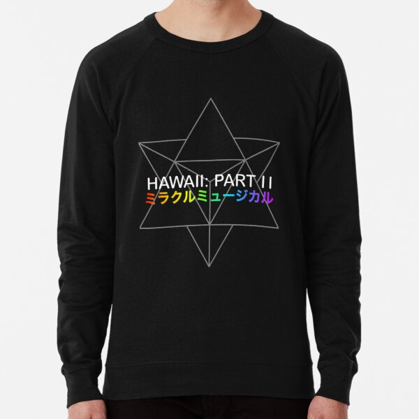 Miracle Musical - Hawaii: Part II (Black) Lightweight Sweatshirt