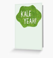 Kale Yeah! Greeting Card