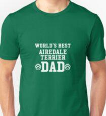 World's Best Airedale Terrier Dad Unisex T-Shirt