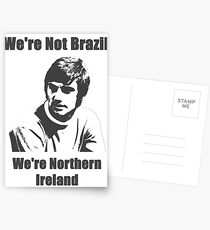 We're Not Brazil We're Northern Ireland Postcards