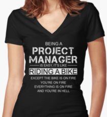Being A Project Manager Is Like Riding A Bike Women's Fitted V-Neck T-Shirt