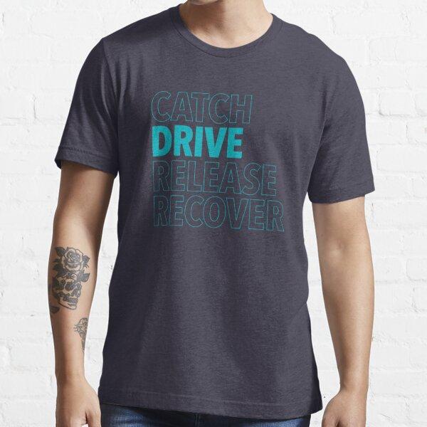 Catch, Drive, Release, Recover (Aqua) Essential T-Shirt