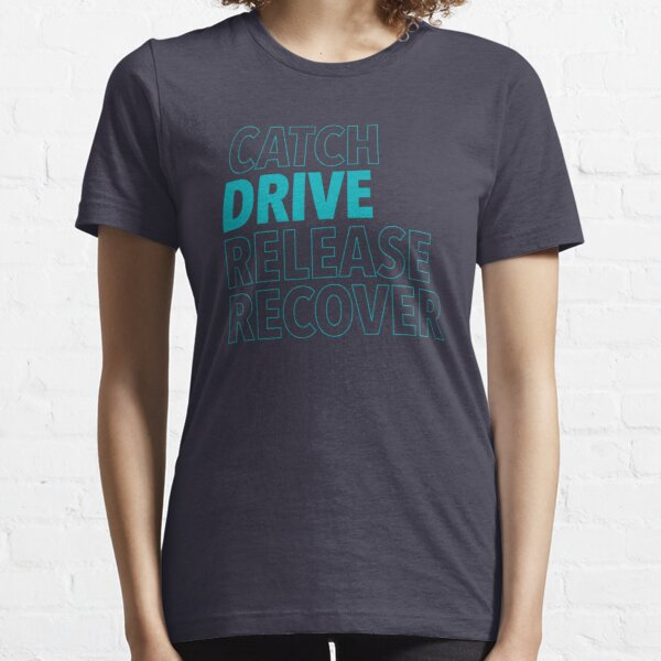 Catch, Drive, Release, Recover (Aqua) Essential T-Shirt