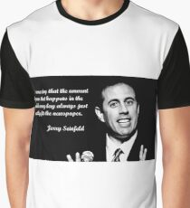 jerry seinfelds limited edition Graphic T-Shirt