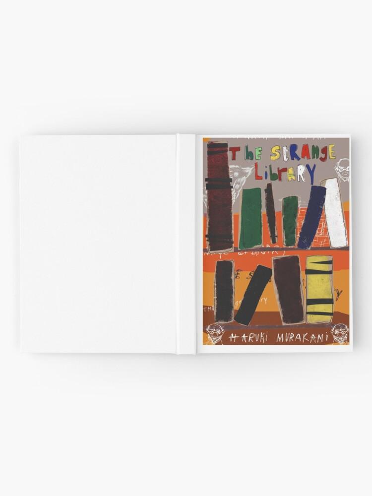 Alternative Ansicht von Die seltsame Bibliothek - Haruki Murakami Notizbuch