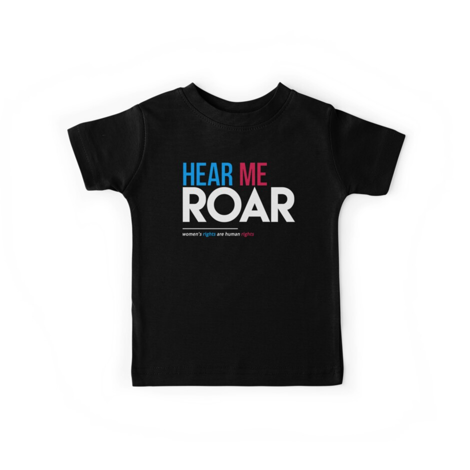 Hear Me Roar (Women's Rights Are Human Rights) by BootsBoots