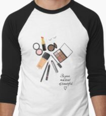 Be your own kind of beautiful art print, make up art, cosmetic art Men's Baseball ¾ T-Shirt