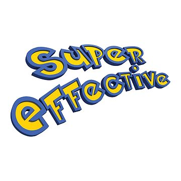 Super Effective by Samadan
