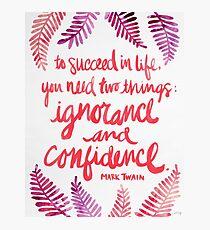 Ignorance & Confidence #3 Photographic Print