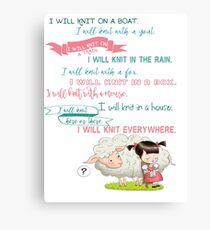 I Will Knit  Canvas Print