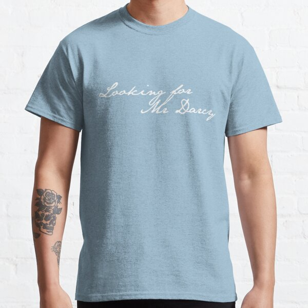Looking for Mr Darcy - Pride and Prejudice Classic T-Shirt