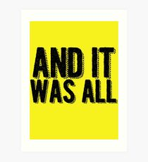 And it was all... Art Print