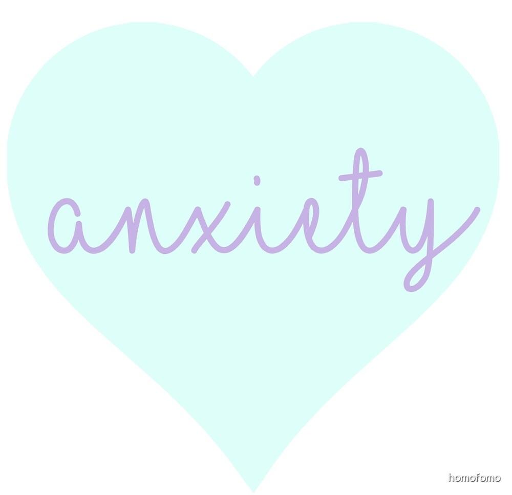 anxiety by homofomo