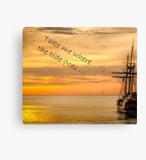 Take me where the tide goes Canvas Print