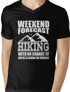 Weekend Forecast Hiking with a No Chance of House Cleaning or Cooking Mens V-Neck T-Shirt