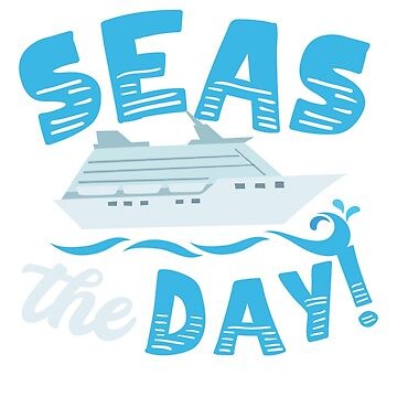 Seas the Day!   by gharkness