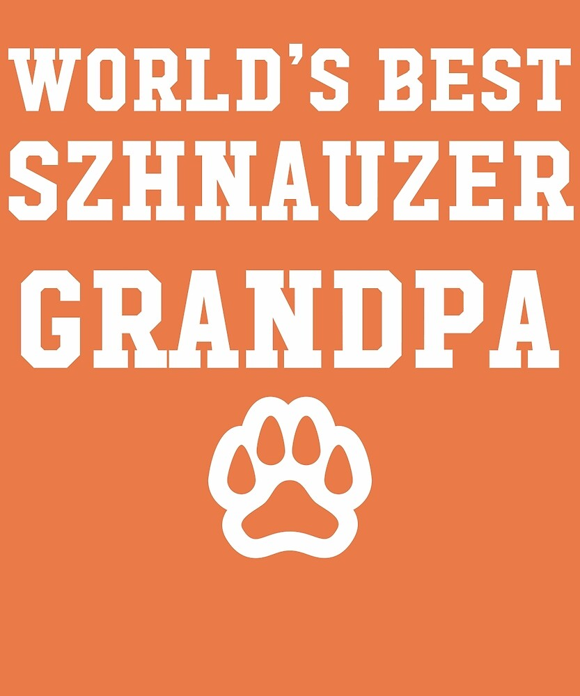 World's Best Schnauzer Grandpa by AlwaysAwesome
