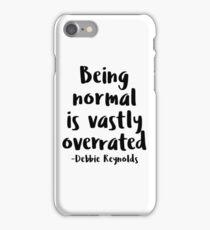 Being normal is vastly overrated - Debbie Reynolds - Halloweentown  iPhone Case/Skin