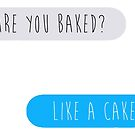 Like a Cake by Kayleigh Gough