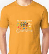 My Favorite People Call Me Grandma Unisex T-Shirt