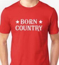 Born Country Unisex T-Shirt
