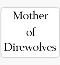 I Like Direwolves Better Sticker