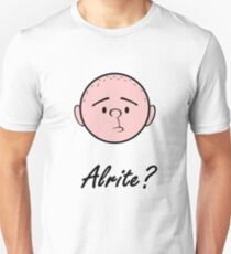 "Karl Pilkington ""Alrite?"" Unisex T-Shirt"