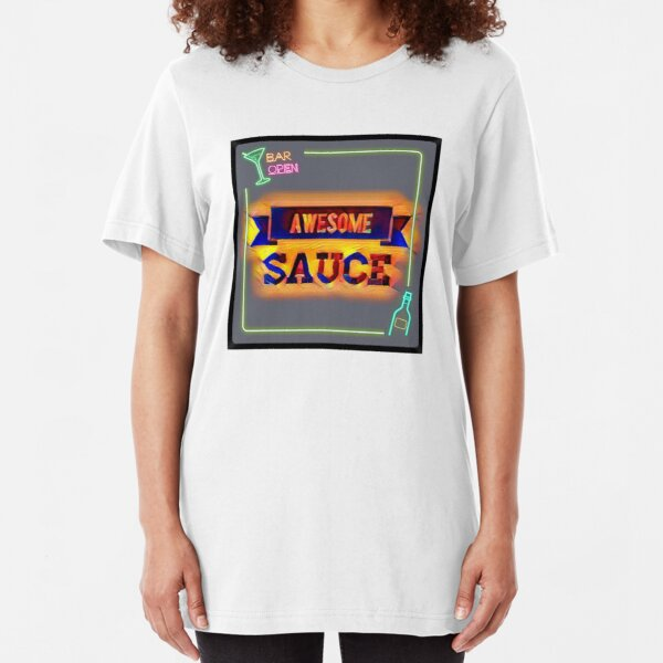 Awesome Sauce  Slim Fit T-Shirt