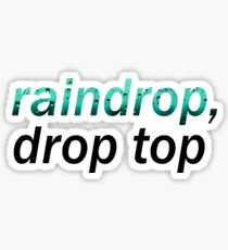 Raindrop, Drop Top Migos Sticker