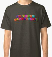 I'M SUPER DEPRESSED!! Classic T-Shirt