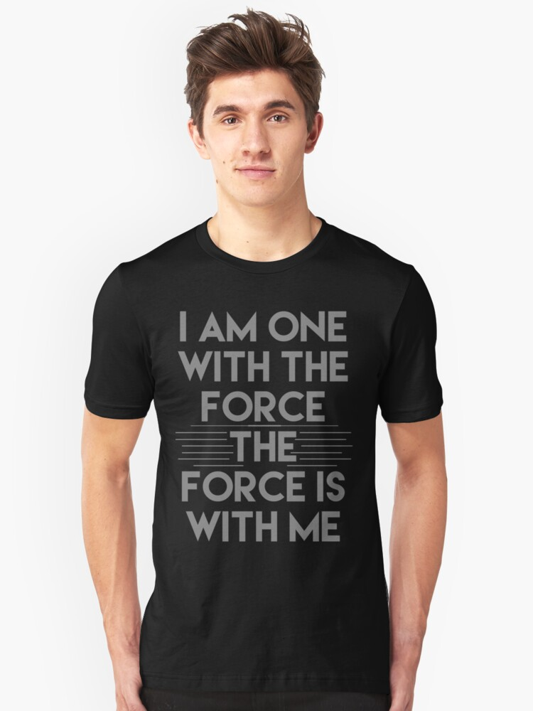 The Force Unisex T-Shirt Front