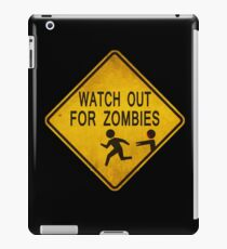 Watch Out For Zombies iPad Case/Skin