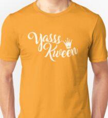 Yasss Kween - Broad City Unisex T-Shirt