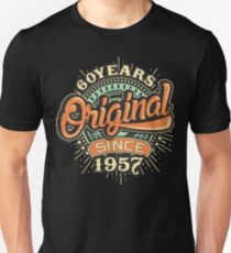 60 Years Original since 1957 - Birthday gift 60th for shirt cups and many more. Unisex T-Shirt