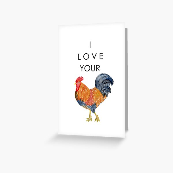 I Love Your Cock Painting Greeting Card