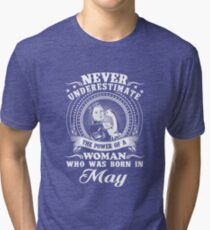 The power of a woman who was born in may T-shirt Tri-blend T-Shirt