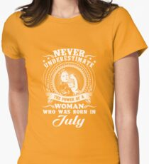 The power of a woman who was born in july T-shirt Womens Fitted T-Shirt